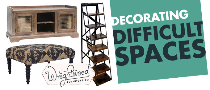 Decorating Difficult Spaces