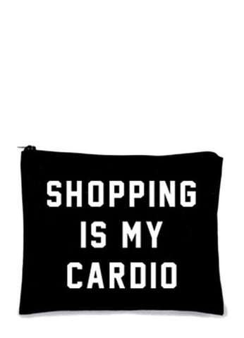 'Shopping Is My Cardio' Makeup Bag