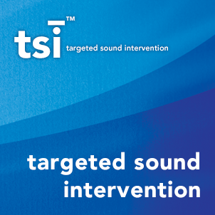 TSI - Targeted Sound Intervention®