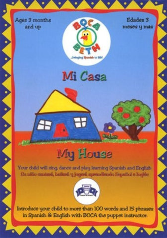 Boca Beth - Mi Casa/My House - Bilingual Education DVD