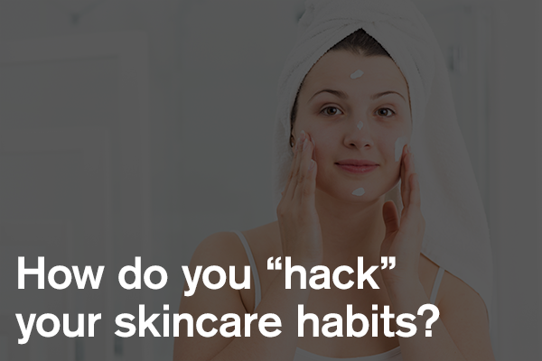 How do you stick with your skincare habits?