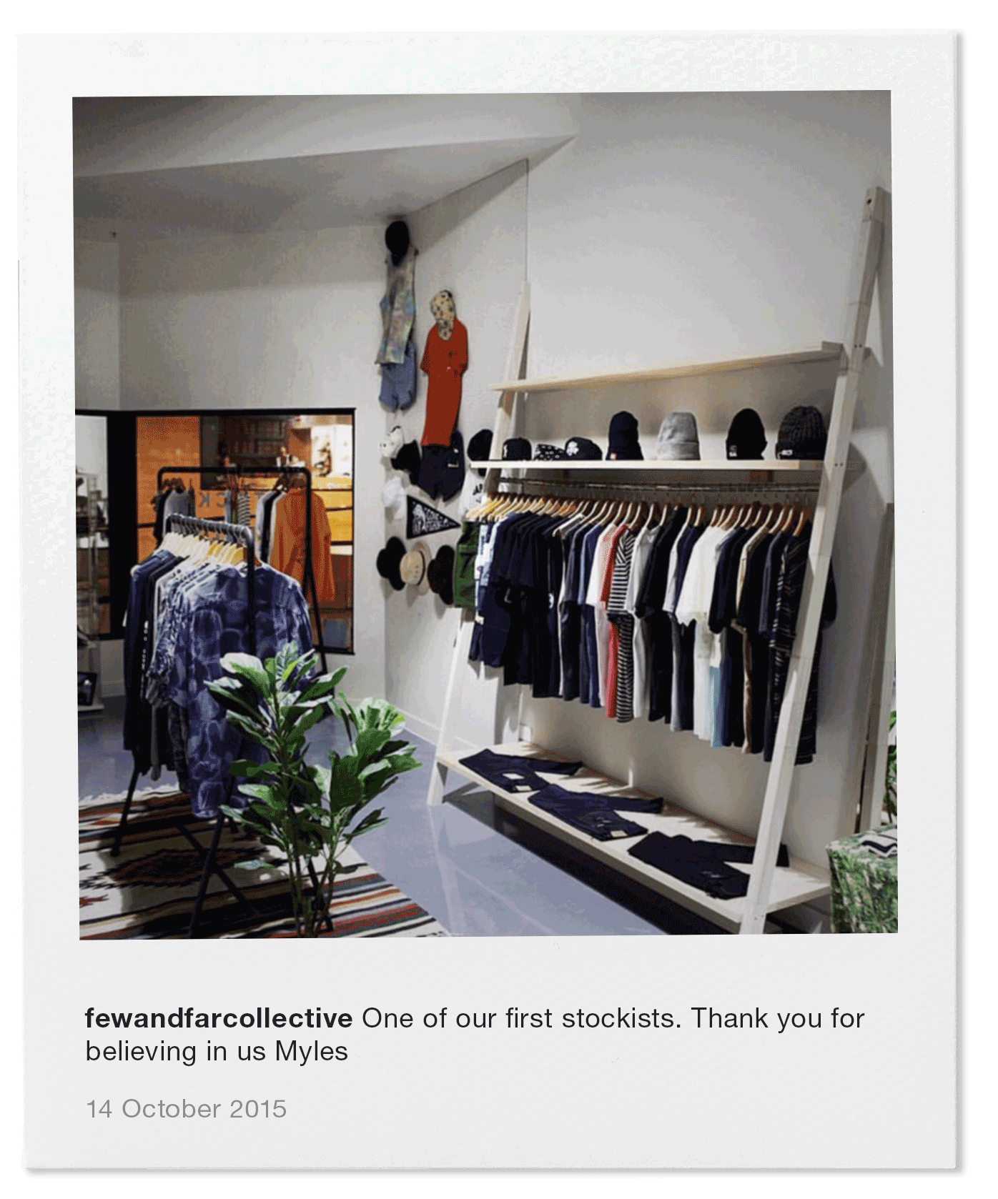 One of our first stockists. Thank you for believing in us Myles