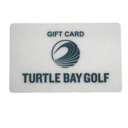 Turtle Bay Golf Gift Card $25