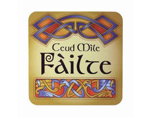 Load image into Gallery viewer, Scottish Ceud Mile Failte Coaster