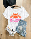 DONT MISS THE SUNSET TEE