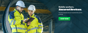 Mobile Workers, secured devices. The best protection and user experience for workers on the go.