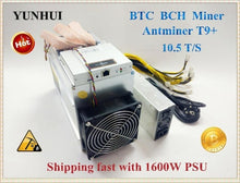 Load image into Gallery viewer, Used AntMiner T9+ 10.5T Bitcoin Miner Asic Miner Newest 16nm Btc BCH Miner Bitcoin Mining Machine Economic Than Antminer S9
