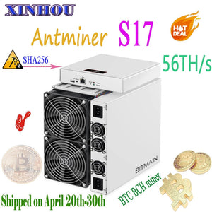 BITAMAIN Newest BTC BCH Miner AntMiner S17 56TH/s sha256 7nm ASIC miner better Than S15 S11 S9 T15 T9 Innosilicon T2T T3 M3x M10 - Mining Bonanza