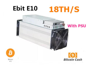 Used Ebit E10 18TH/S With PSU Asic Bitecoin BCH BTC Miner Economic Than BITMAIN Antminer S9 S9j S11 S15 T15 WhatsMiner M3 M10