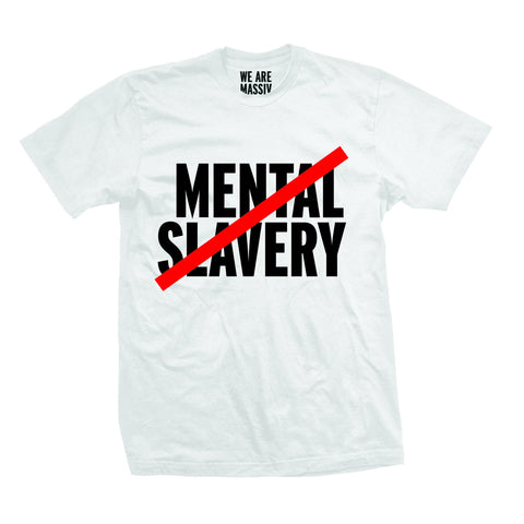 """NO MENTAL SLAVERY"" TEE (WHITE)"