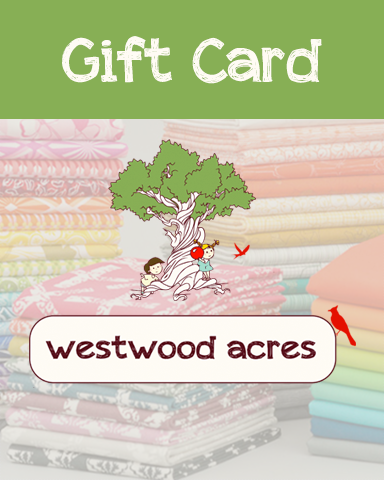Westwood Acres fabric gift card for fabric bundles