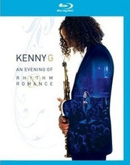 Kenny G : An Evening of Rhythm & Romance 2008 (Blu-ray) 2009 DTS-HD Master Audio
