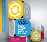 80's RE: Covered Your Songs With The 80'sSound 2 CD Deluxe Edition 11-13-15 Release Date