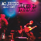 Acoustic Alchemy: Live In London 2014 2 CD Deluxe Edition 2014