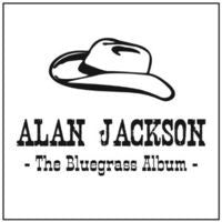 Alan Jackson: The Bluegrass Album CD 2013