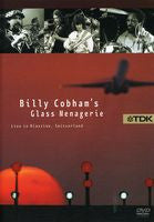 Billy Cobham: Glass Menagerie Live In Riazzi -Michal Urbaniak, Mike Stern, Gil Goldstein, and Tim Landers. DVD 2005 16:9 Dolby Digital 5.1 90 Minutes