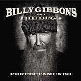 Billy Gibbons & The Bfg's: Perfectamundo  (ZZ Top Guitarist)  CD 2015 11-06 15 Release Date