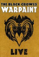 The Black Crowes: Warpaint Live At The Wiltern Theater Los Angeles 2008 DVD 2009 16:9 DTS-5.1