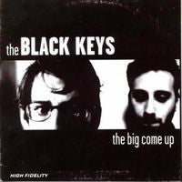 Black Keys: The Big Come Up CD 2002