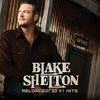 Blake Shelton: Reloaded 20#1 Hits CD 2015 10-23-15 Release Date
