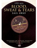 Blood Sweat & Tears: Sail Away Live in Stockholm 1973 Dolby Digital DVD 2013