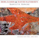 Bob James & David Sandborn: Quartette Humaine CD 2013