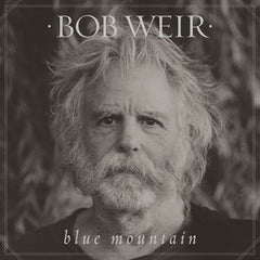 Bob Weir: Blue Mountain-Songs Of The American West CD 2016 09-30-16 Release Date