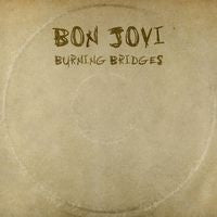 Bon Jovi: Burning Bridges CD 2015 09-21-15 Release Date