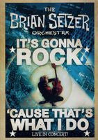 Brian Setzer Orchestra: It's Going To Rock ...'Cause That's What I Do' 2010 DVD 2010 16:9 DTS 5.1