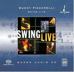Bucky Pizzarelli: Swing Live (Hybrid SACD) Chesky Records 2001 Release Date 7/24/01
