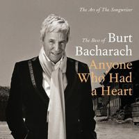 Burt Bacharach: Anyone Who Had A Heart-Art Of The Songwriter 2 CD Deluxe Edition 2013
