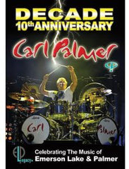 Carl Palmer: Decade: 10th Anniversary Celebrating The Music Of Emerson Lake & Palmer 2013 DVD 2014 16:9 DTS 5.1
