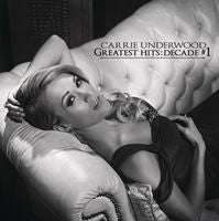 Carrie Underwood: Greatest Hits: Decade #1 2 CD's 2014 12-09-14 Release date