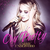 Carrie Underwood:  Cry Pretty  CD 2018 Release Date 9/14/18