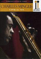 Charles Mingus: Live In '64 DVD 2007 Jazz Icons Series
