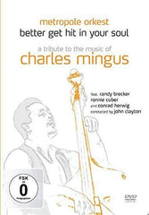 Charles Mingus: Tribute To The Music Of Charles DVD 2020 Release Date: 3/13/20