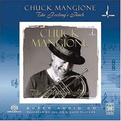 Chuck Mangione: The Feeling's Back SACD 2004 Chesky Records