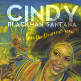 Cindy Blackman Santana: Give the Drummer Some (CD) 2020 Release Date: 9/18/2020
