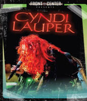 Cyndi Lauper: Front & Center 30th Anniversary (Blu-ray) 2015 DTS-HD Master Audio 02-10-15 Release Date