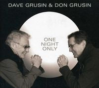 Dave Grusin & Don Grusin: One Night Only CD 2012