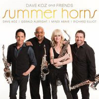 Dave Koz: Summer Horns: Dave Koz-Mindi Abair-Richard Elliot & Gerald Albright CD 2013