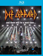 Def Leppard: And There Will Be A Next Time Live In Detroit DTE Energy Music Theatre 2016  (CD/Blu-ray-Digital Download) 2017 DTS-HD Master Audio 2-24-17 Release Date