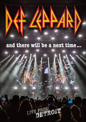 Def Leppard: And There Will Be A Next Time Live In Detroit DTE Energy Music Theatre 2016 DVD 2017 16:9 DTS 5.1 02-24-17 Release Date
