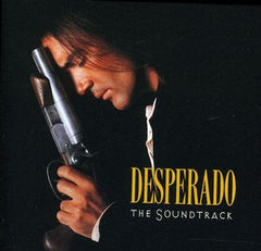 Desperado: Soundtrack DIRE STRAITS/LOS LOBOS/HAYEK LATIN PLAYBOYS/SANTANA CD 1995