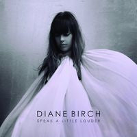 Diane Birch: Speak A Little Louder CD 2013 Rock/Pop