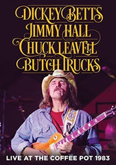 Dickey Betts: Live at the Coffee Pot 1983 DVD 2016 Release Date: 11/18/16