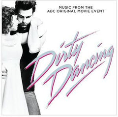 Dirty Dancing (Original Soundtrack) Various Artists CD 2017 05-19-17 Release Date