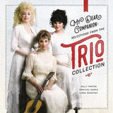 Dolly Parton: My Dear Companion Trio Collection-feat Dolly Parton-Emmylou Harris-Linda Ronstadt CD 2016 Release Date 09-09-16 Release Date