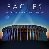 The Eagles: Live From The Forum MMXVIII  2018 ( CD/Blu-ray) Release Date: 10/16/2020