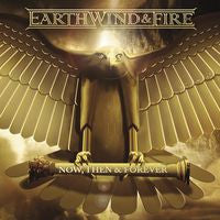 Earth Wind & Fire: Now,Then & Forever CD 2013